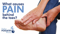 causes of foot pain behind the toes